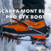 Scarpa Mont Blanc Pro GTX Boot review by Andy Arts